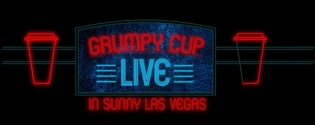 GrumpyCup_Live_In_LasVegas